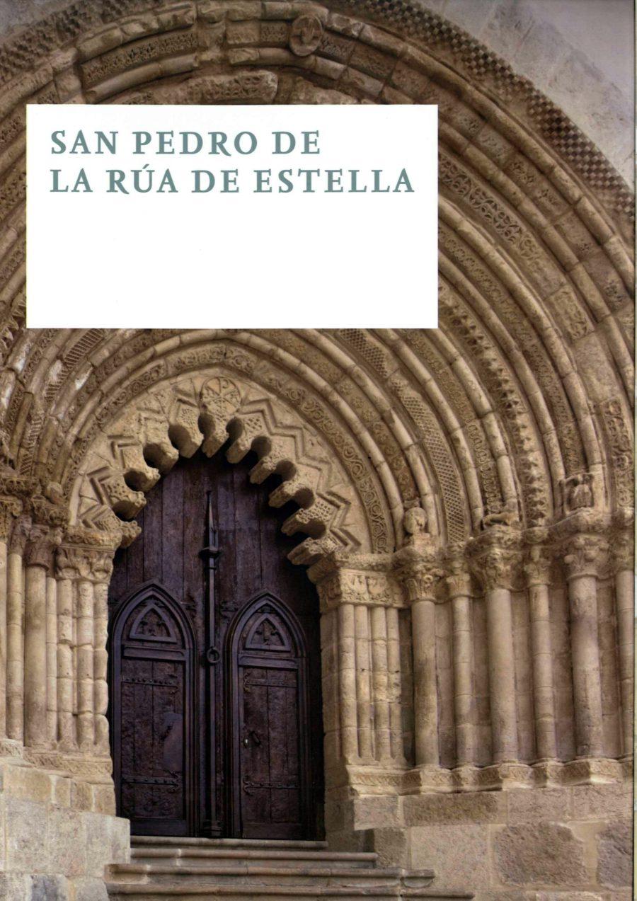 El Gobierno De Navarra Edita Un Libro Sobre La Iglesia De San Pedro De La Rúa De Estella
